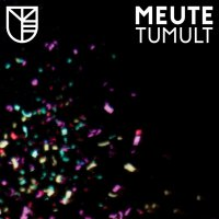 Meute - Tumult (2017) / tech-house, jazzy house, brass, acoustic, Germany