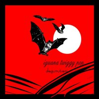 Dеgurutiеni - Iguаnа Twiggy Рор (2006) / blues decadent, dark cabaret, experimental, jazz, swing
