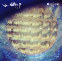 Nick Hakeem - Where Will We Go Part 1 & 2 (2015) / neo soul, funk, electronic