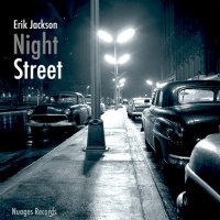 Erik Jackson - Night Street (2017) / trip-hop, drum'n'bass, jungle, acid jazz, US