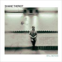 Shane Theriot – Still Motion (2017) / Jazz,  Instrumental Guitar