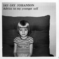 Jay-Jay Johanson - Advice to My Younger Self (2017) / indie pop, trip-hop, Sweden