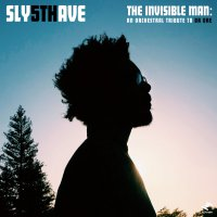 Sly5thAve - The Invisible Man: An Orchestral Tribute to Dr. Dre (2017) / Jazz, Soul, Funk