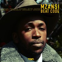 Spoek Mathambo - Mzansi Beat Code (2017) / deep house, electro hip hop, downtempo, afrobeat