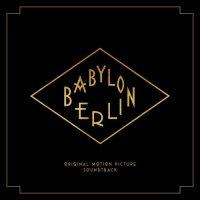 Various Artists - Babylon Berlin (2017) / jazz, classical, cabaret, blues, OST