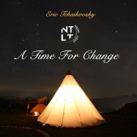 Eric Tchaikovsky - A Time For Change (2018) / hip-hop, funk, soul, jazz, house music, techno, beats, experimental