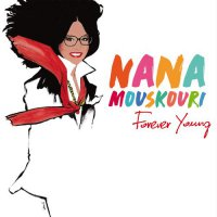 Nana Mouskouri - Forever Young (2018) / Pop
