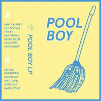 Pool Boy - Pool Boy LP (2018) / balearic house, ambient, downtempo