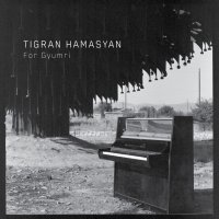 Tigran Hamasyan - For Gyumri (2018)  / Jazz