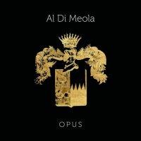 Al Di Meola - Opus (2018) / Jazz, Fusion, Guitar