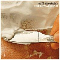 Cafe Drechsler - And Now... Boogie! (2017) / acid jazz, contemporary jazz, breaks, trip-hop, fanky, Austria
