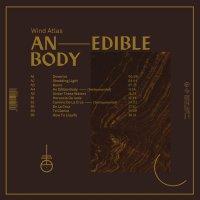 Wind Atlas - An Edible Body (2018) / darkwave, dreampop, post-punk, industrial, Spain