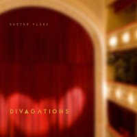 Doctor Flake - Divagations (2018) / abstract beats, trip-hop, lo-fi, post-rock, orchestral, France