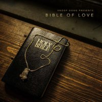Snoop Dogg - Bible Of Love (2018) / Hip-Hop, Soul
