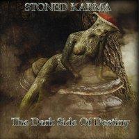 Stoned Karma - The Dark Side Of Destiny (2018) / stoner, blues, psychedelic, desert rock, France