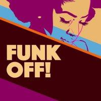 VA - Funk Off! (2018) / Funk