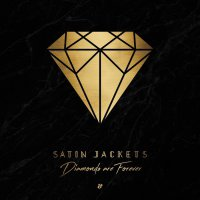 Satin Jackets - Diamonds Are Forever (2018) / Electronic, Nu Disco, Indie Dance