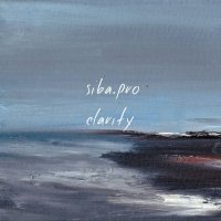 Siba Pro - Clarity (2018) / noir jazz, lounge, ambient, melancholic, Russia