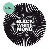 De-Phazz - Black White Mono (2018) / Nu-Jazz, Acid Jazz, Lounge
