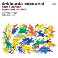 David Helbock with Johannes Bär & Andreas Broger - Tour D'horizon (2018) / Jazz