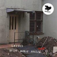 Hilde Marie Holsen - Lazuli (2018) / ecm, dark jazz, drone, Norway