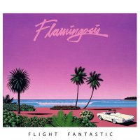 Flamingosis - Flight Fantastic (2018) / electronic, nu disco, funk, semple-based, beats, US