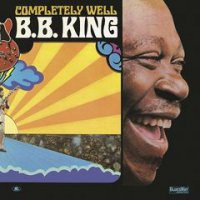 B.B. King – Completely Well (2018) / Blues