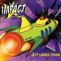 Jeff Lorber Fusion - Impact (2018) / Fusion Jazz