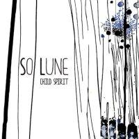 So Lune - Child Spirit (2018) / trip-hop, baroque pop, abstract, broken beat, France