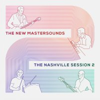 The New Mastersounds - The Nashville Session 2 (2018) / Funk, Jazz Fusion