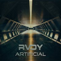 RVDY - Artificial (2018) / drumstep, cyberpunk, breakbeat, electro rock, drum & bass, dubstep, neurofunk, Romania