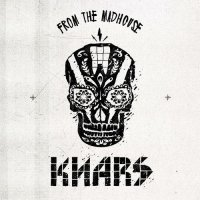KNARS - From The Madhouse (2018) / experimental, electronic, breakbeat, world music, trip-hop, dubstep, Netherlands