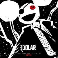 Deadmau5 - Polar [OST to Netflix Film] (2019) / ambient, trip-hop, techno, Canada