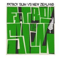 Fatboy Slim - Fatboy Slim vs. New Zealand (2019) / electronic, big beat, house, UK