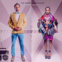 The Polish Ambassador & Nitty Scott - 7 EP (2019) / breakbeat, hip-hop, folkotronic, dance, US