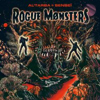 Al'Tarba & Senbeï – Rogue Monsters (2019) / instrumental hip-hop, alternative, dub, trip-hop, psychedelic, France