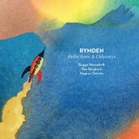 Rymden – Reflections & Odysseys (2019) / Jazz