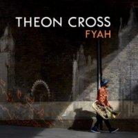 Theon Cross – Fyah (2019) / Jazz