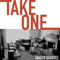 Take19 Quartet - Take One (2019) / Jazz