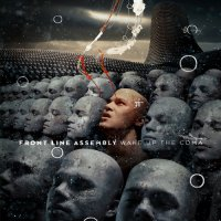 Front Line Assembly - Wake Up The Coma (2019) / ebm, electro-industrial, Canada