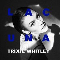 Trixie Whitley - Lacuna (2019) / Trip-Hop, Neo Soul, Art Pop