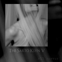 The Sarto Klyn V - All Nerves (2019) / dark jazz, smooth jazz, trip-hop, UK