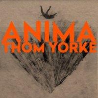 Thom Yorke – Anima (2019) / Pop