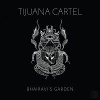 Тijuаnа Саrtеl - Вhаirаvi's Gаrdеn (2019) / dub, broken beat, latin, oriental, synth, Australia