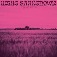 Ikеbе Shаkеdоwn - Кings Lеft Веhind (2019) / afrobeat, psychedelic, cinematic, funk, groove, western, US