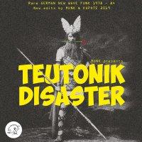 VA - Kapote - Munk presents Teutonik Disaster (2019) / trash disco