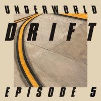 "Undеrwоrld - DRIFТ Ерisоdе 5 ""GАМЕ"" (2019) / techno, experimental, UK"