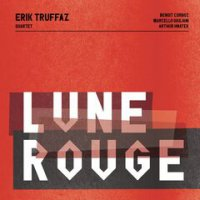 Erik Truffaz – Lune rouge (2019) / Jazz