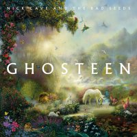 Nick Cave And The Bad Seeds - Ghosteen (2019) / Alternative Rock, Indie Rock, Experimental, Ambient