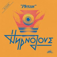 Hypnolove - Plexus (2019) / disco, pop, electropop